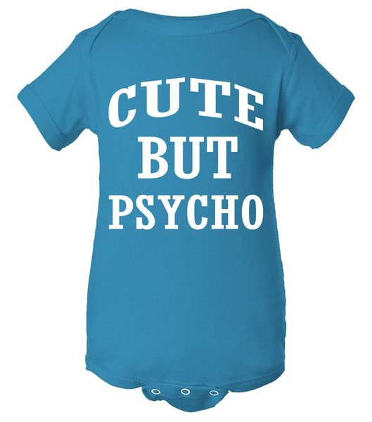 Cute But Psycho Funny Meme Baby Bodysuit, Funny Baby Clothes