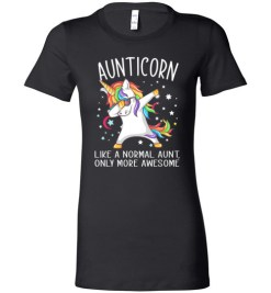 $19.95 - Best Aunt Ever Shirts Aunticorn Like An Aunt Only Awesome Dabbing Unicorn Lady T-Shirt