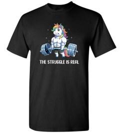 $18.95 – Funny Gym Unicorn Shirts The Struggle is Real T-Shirt