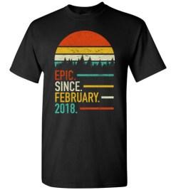 $18.95 – Retro Vintage Birthday Custom Tee Shirts Epic Since February 2018 T-Shirt