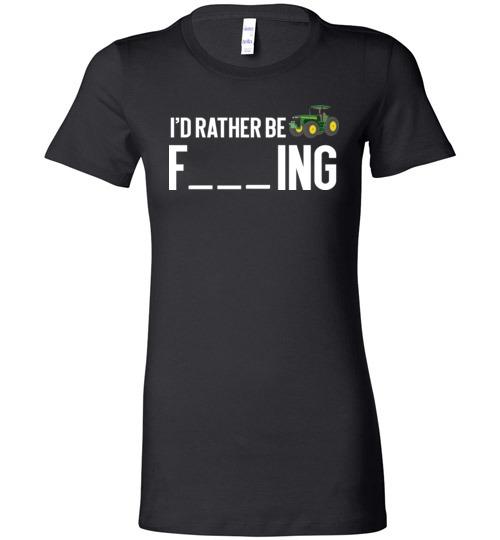 $19.95 – Funny Farmer Gift Shirts I'd Rather Be Farming Lady T-Shirt