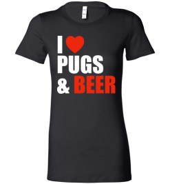 $19.95 – Pug Dog Owners Gift I Love Beer & Pugs Lady T-Shirt