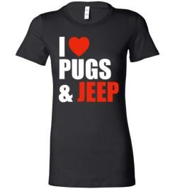 $19.95 – Pug Dog Owners Gift I Love Jeep & Pugs Lady T-Shirt