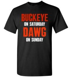 $18.95 – Buckeye on Saturday Dawg on Sunday T-Shirts Cleveland Ohio Columbus College Football Tee T-Shirt