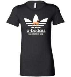 $19.95 – A-Badass Bullmastiff Dad T-Shirts Gift for Dog Lovers Lady T-Shirt