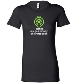$19.95 – I Spend My Gas Money on Craft Beer T-Shirts EV Funny Gift Lady T-Shirt