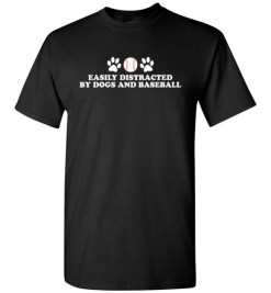 $18.95 – Easily Distracted By Dogs and baseball Funny T-Shirt