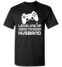 $18.95 – Funny Gamer Engagement Tee Shirts, Leveling Up To Husband T-Shirt
