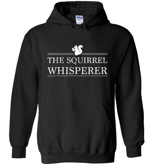 $32.95 – The Squirrel Whisperer Funny Hoodie