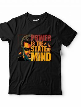 Power is the state of Mind Valimai Tshirt