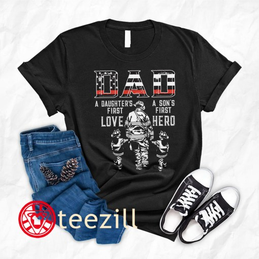 Firefighter Cross America Flag Dad A Daughter's First Love A Son's First Hero Firefighter Father Day Shirt