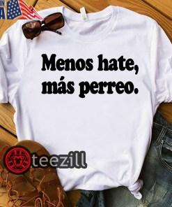 Women's J Balvin Menos Hate Tee Shirt Más Perreo Negra T Shirt