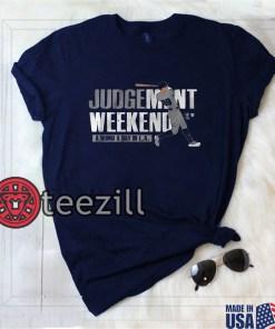 Men's Men Judgement Weekend Shirt