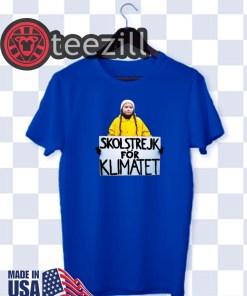 Skolstrejk For Klimatet Greta Thunberg Shirt