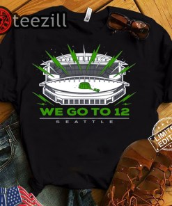 """""""We Go To 12"""" Seattle Seahawks Classic Shirt"""