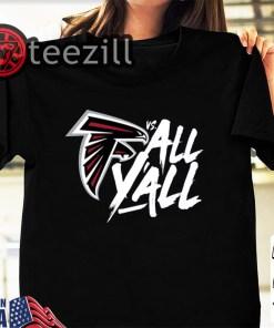 Atlanta Falcons Vs All Y'all Shirt Limited Edition Tshirt