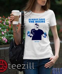 Always Save The Bees Shirt, Bud Light Logo