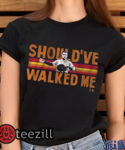 Should've Walked Me Tee Alex Bregman Shirt Classic