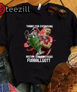 Thank For Everything Bastian Schweinsteiger Fussballgott TShirts
