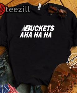 Kawhi Leonard Buckets Aha Ha Ha T-Shirt Buckets AhaHaHa Tee