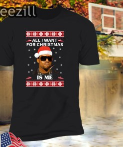 All I Want For Christmas Is Me Kanye West Shirt