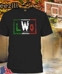 LWO Latino World Order Tshirt