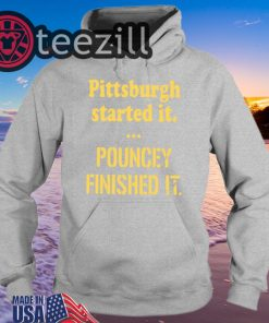 Pittsburgh Started It Classic T-Shirts