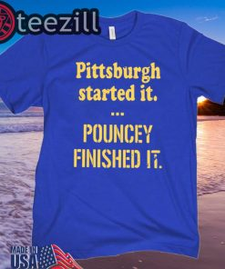 Pittsburgh Started It Shirt Unisex Tshirt