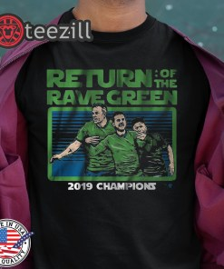 Return of the Rave Green 2020 Seattle Shirt