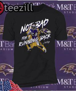 Baltimore Ravens Lamar Jackson NFL Not Bad For A Running Back T-Shirt