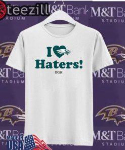 Logo Rick Lovato I Love Haters Eagles TShirt