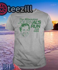 'Milwaukee Journal's Run For Kids' Shirt Tshirts