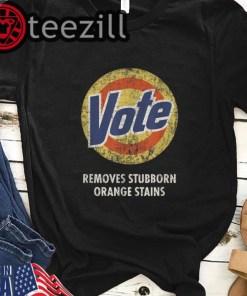 Anti Trump Vote Removes Stubborn Orange Stains Shirt