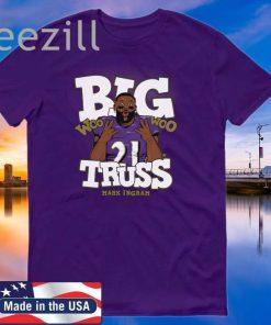 Big Truss Woo Woo - Mark Ingram T-Shirt