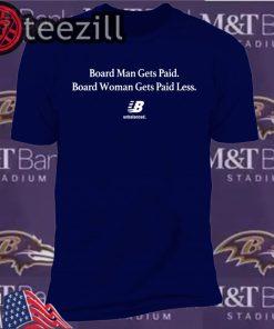 Board Woman Gets Paid Less Unbalanced Shirt Unisex T-Shirt