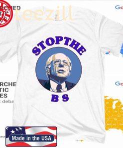 Bernie Sanders Stop The Bs 2020 Tee Shirt