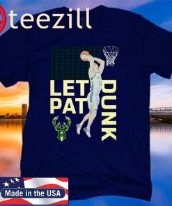 Let Pat Drunk T-Shirt Limited Edition Official