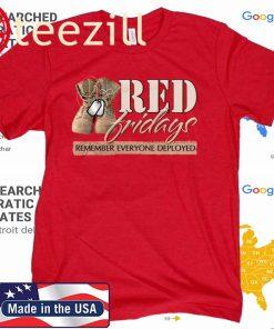 R.E.D. Remember Everyone Deployed Tee Shirt