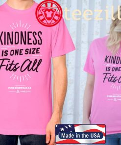 Show Kindness Is One Size Fits All Pink Shirt Day T-Shirt