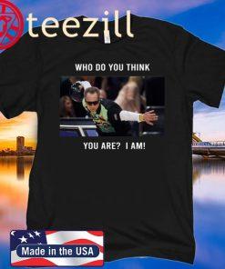 Who Do You Think You Are? I Am! Shirt Pete Weber Bowling T-Shirt