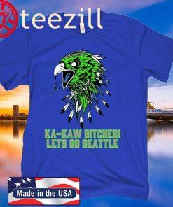 KA KAW - Lets Go Seattle - TShirt