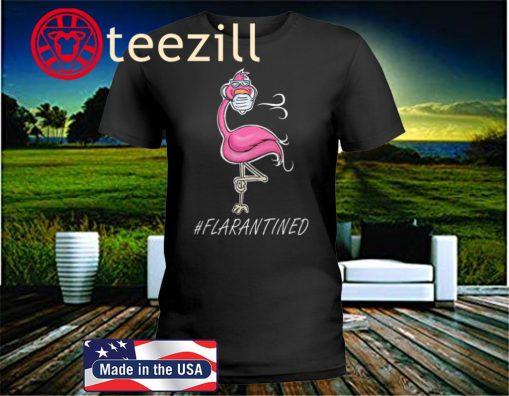 Flamingo Quarantined 2020 T-Shirt