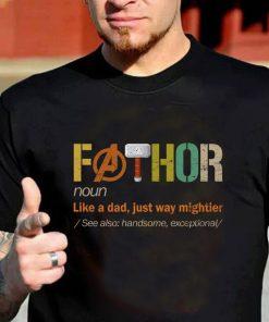 FATHOR Shirt, Noun Like A Dad, Just Way Mightier, Funny Dad Shirt, Fathor Definition Shirt, Father's Day gift, Husband Daddy Hero Shirt