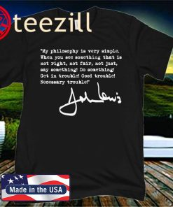 John Lewis - Get in Trouble (black) 2020 Shirt