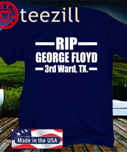 RIP George Floyd Official T-Shirt