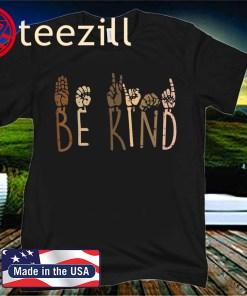 Be Kind Hand Signs ASL Black Lives Matter BLM Shirt