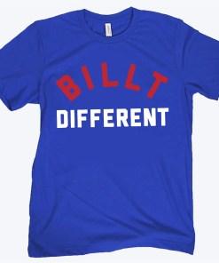 BILLT DIFFERENT TEE SHIRT