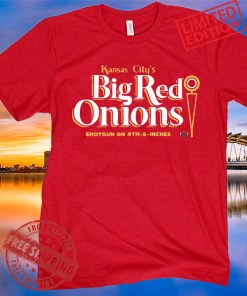 Big Red Onions Tee Shirt - Kansas City Football