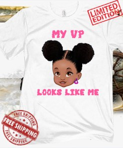 Kids My VP Looks Like Me Toddler Black African Girl Gift T-Shirt