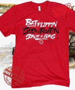 BAT FLIPPIN' SHOW BOATIN' SON OF A GUNS SHIRT CINCINNATI BASEBALL